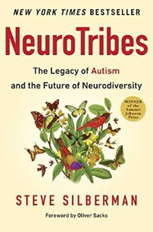 Neurotribe: nasleđe autizma i budućnost neurodiscipline