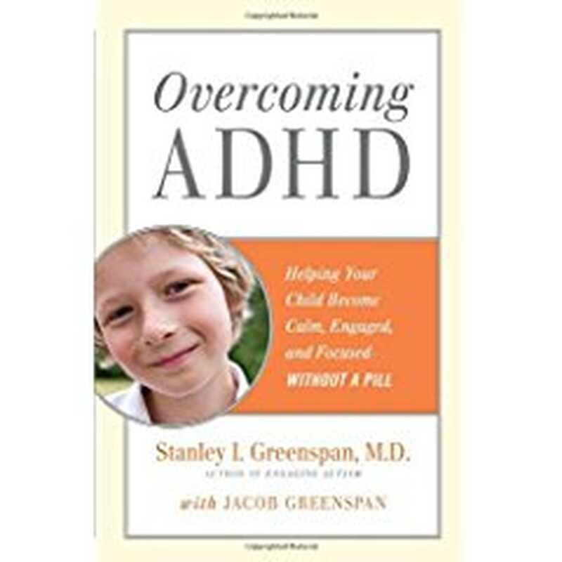 Překonání poruchy pozornosti s hyperaktivitou: pomáhá Vašemu dítěti uklidnit se, zabývat se a soustředit se bez pilulky