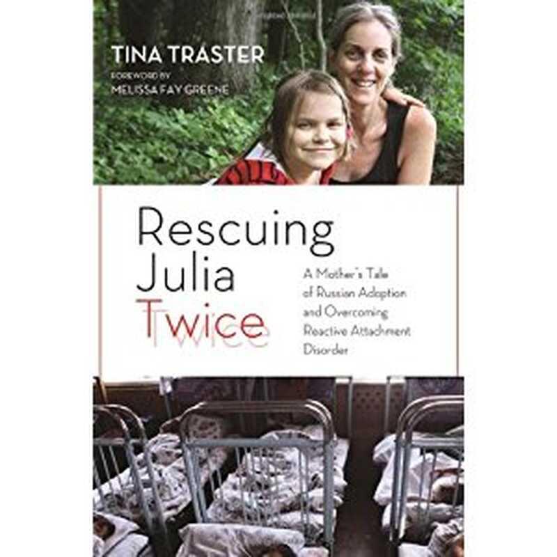 Záchrana julie dvakrát: příběh matky o ruské adopci a překonání poruchy reaktivní vazby