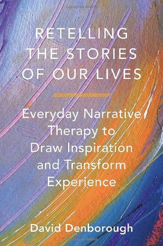 Vyprávění příběhů našich životů: každodenní narativní terapie, která má inspiraci
