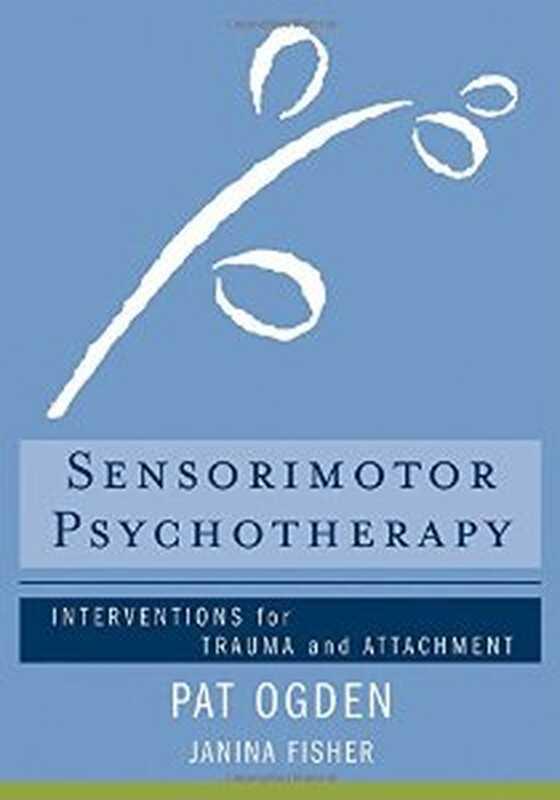 Αισθητοκινητική ψυχοθεραπεία: παρεμβάσεις για τραύμα και προσκόλληση