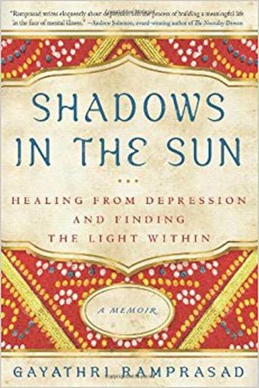 Umbre la soare: vindecare din depresie și găsirea luminii în interior