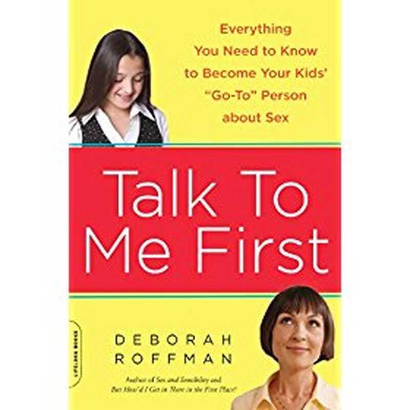Háblame primero: todo lo que necesitas saber para convertirte en tus hijos ir a la persona sobre el sexo