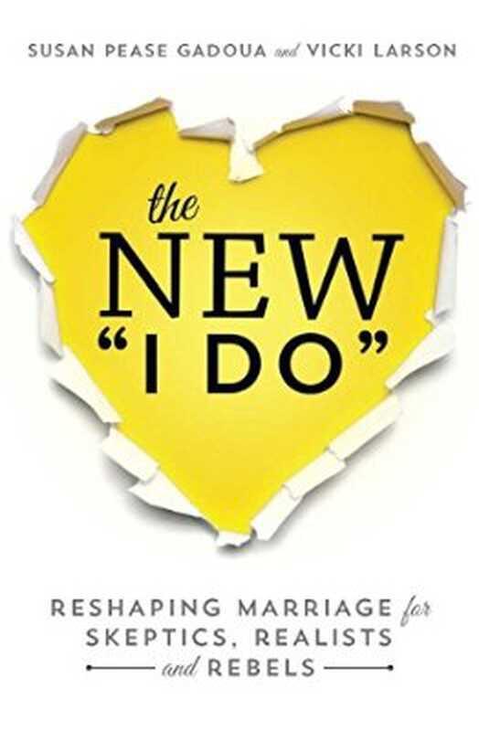 El nou que faig: reformar el matrimoni per als escèptics, realistes i rebels