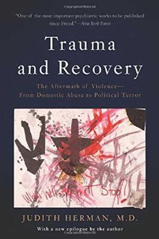 Травма и възстановяване: последиците от насилието