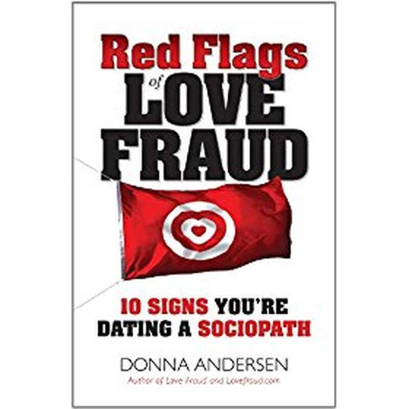Κόκκινες σημαίες της απάτης αγάπης: 10 σημάδια που χρονολογείτε έναν κοινωνιοπαθητικό