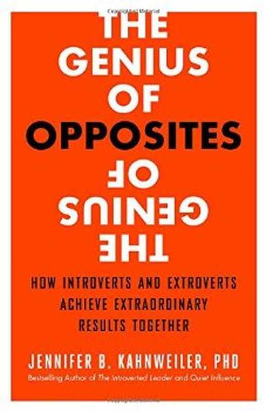 Geniul opuselor: modul în care introvertele și extroverturile obțin rezultate extraordinare