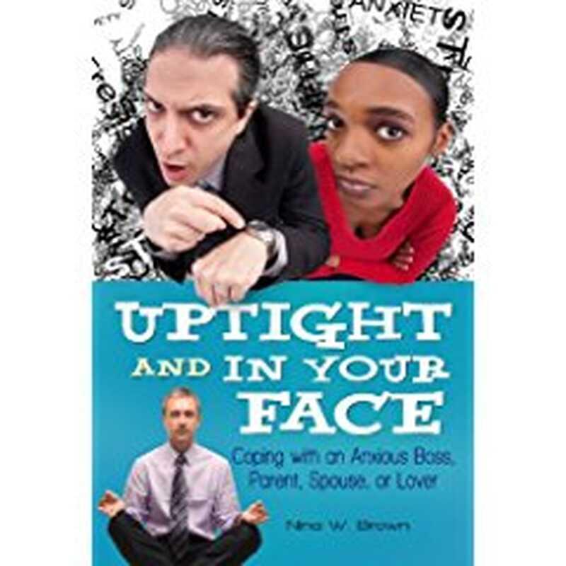 Στερεά και στο πρόσωπό σας: Αντιμετωπίζοντας ένα άγχος αφεντικό, γονέα, σύζυγο ή εραστή