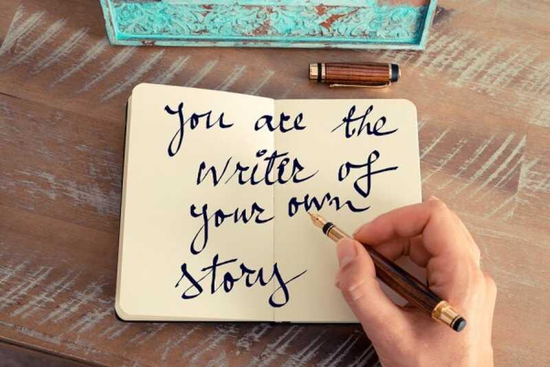 Започнете да видите живота си като история, която можете да пренапишете