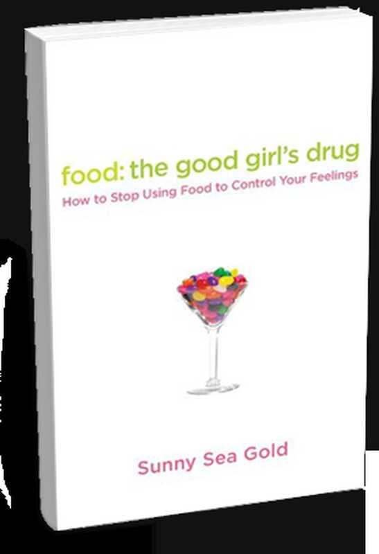 Nahrung: die Droge des guten Mädchens: Fragen und Antworten mit Autor sonnigem Seegold