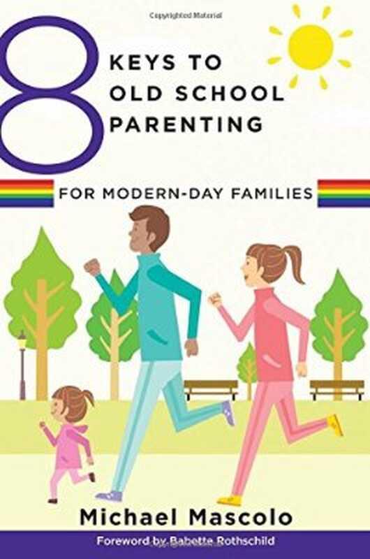 8 chei pentru părinții de școală veche pentru familiile moderne
