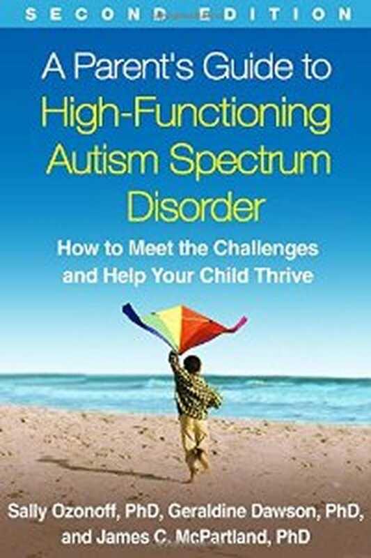 Kõrgtehnoloogiliste autismide spektri häire vanemate juhend, 2. väljaanne