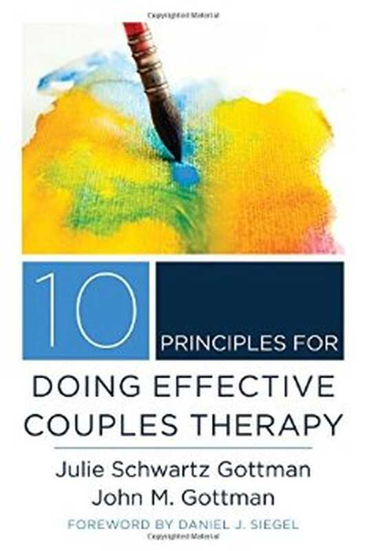 Ανασκόπηση βιβλίων: 10 αρχές για την αποτελεσματική θεραπεία ζευγαριών
