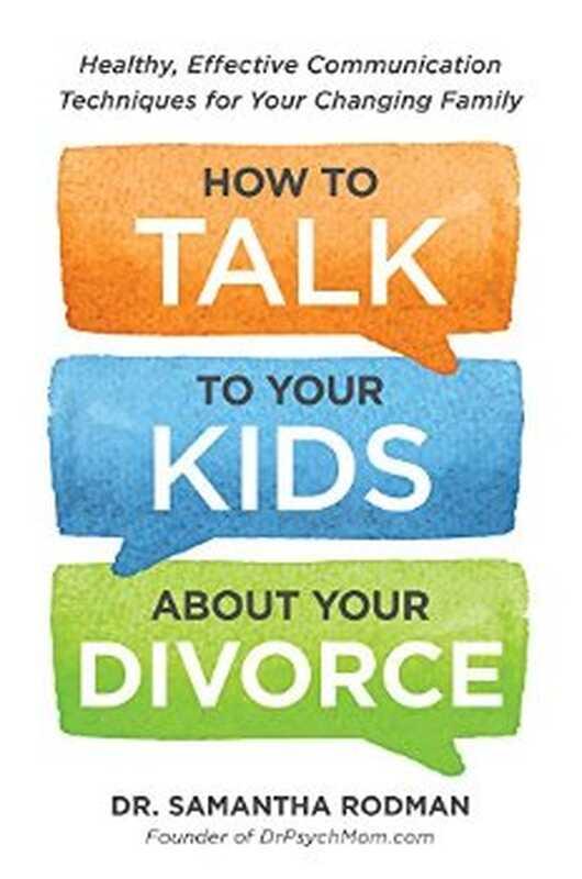 Αναθεώρηση βιβλίου: πώς να μιλήσετε στα παιδιά σας για το διαζύγιό σας