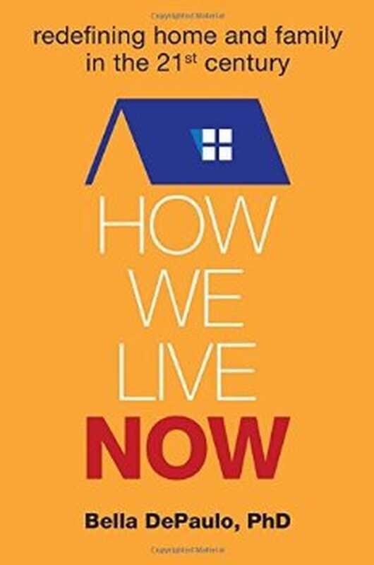 Boganmeldelse: hvordan vi bor nu: omdefinere hjem og familie i det 21. århundrede