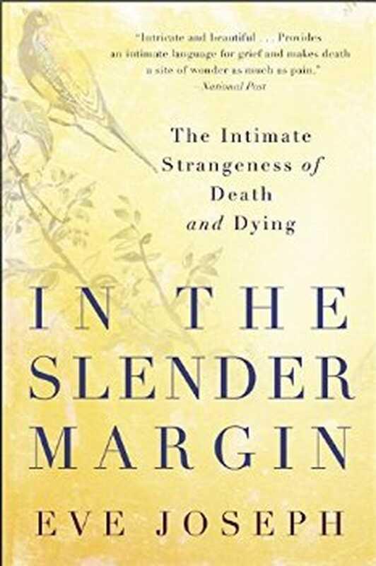 Ανασκόπηση βιβλίων: στο λεπτό περιθώριο: η οικεία παραδοξία του θανάτου και του θανάτου