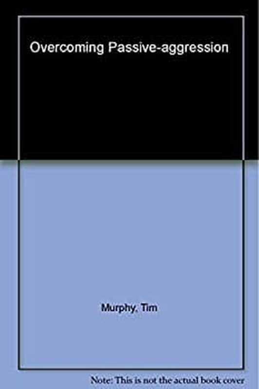 Pregled knjige: prevazilaženje pasivne agresije, revidirano izdanje