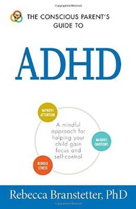 Преглед на книгата: Ръководството на съзнателния родител за разстройство с хиперактивност с дефицит на внимание