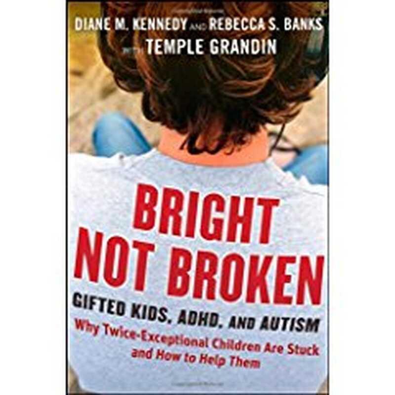 Jasně nerozbitné: nadané děti, porucha pozornosti s hyperaktivitou a autismus