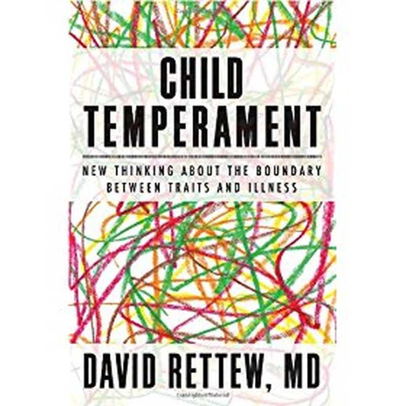 Dětský temperament: nové myšlení o hranici mezi rysy a nemocemi
