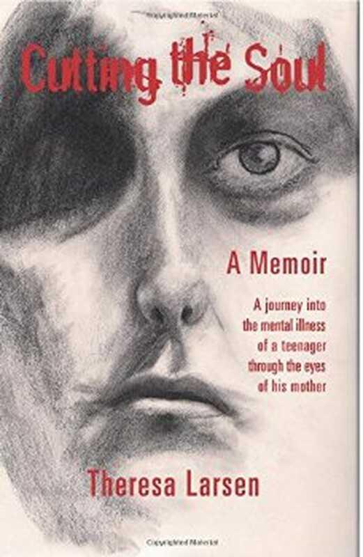 Рязане на душата: пътуване в психическото заболяване на тийнейджър през очите на майка си