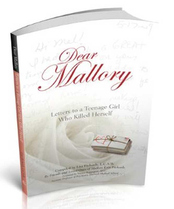 Kære mallory: breve til en teenagepige, der dræbte sig selv