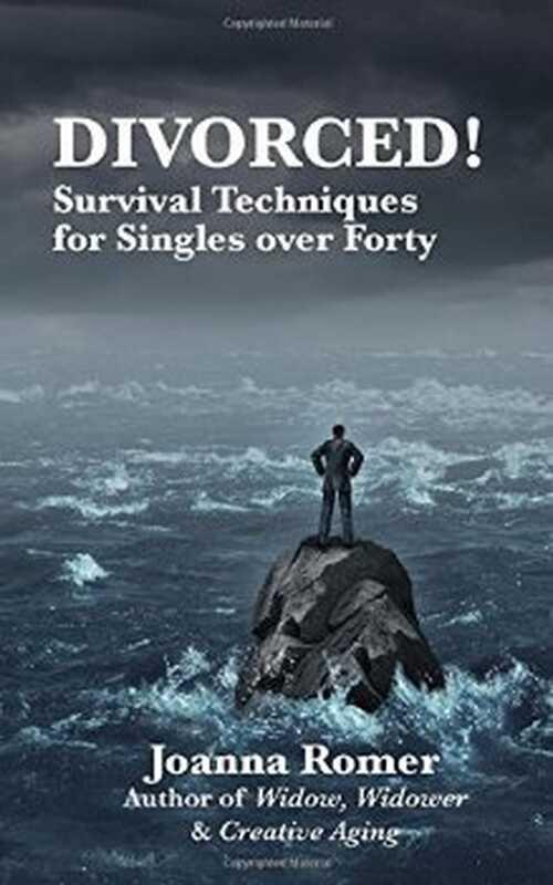 Разведен! техники за оцеляване за единични над четиридесет