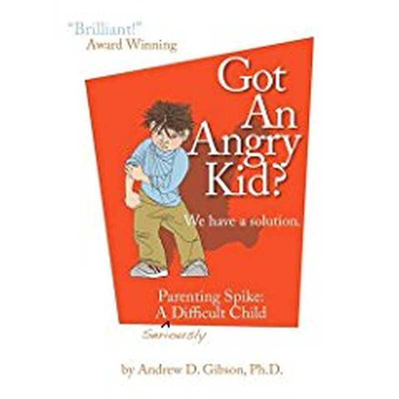 Έχει ένα θυμωμένο παιδί; Γονική αγκαλιά: ένα πολύ δύσκολο παιδί