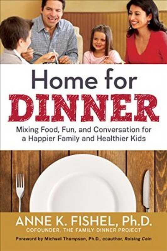 Hjem til middag: Blanding af mad, sjov og samtale til en lykkeligere familie
