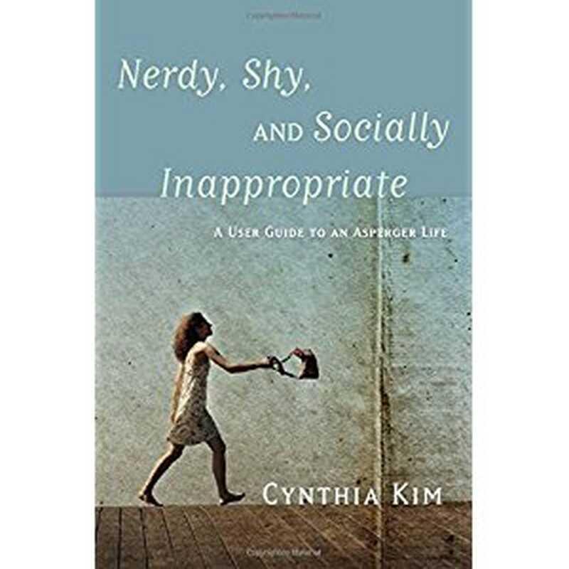 Nerdy, tímid i socialment inadequat: una guia dusuari per a una vida asperger