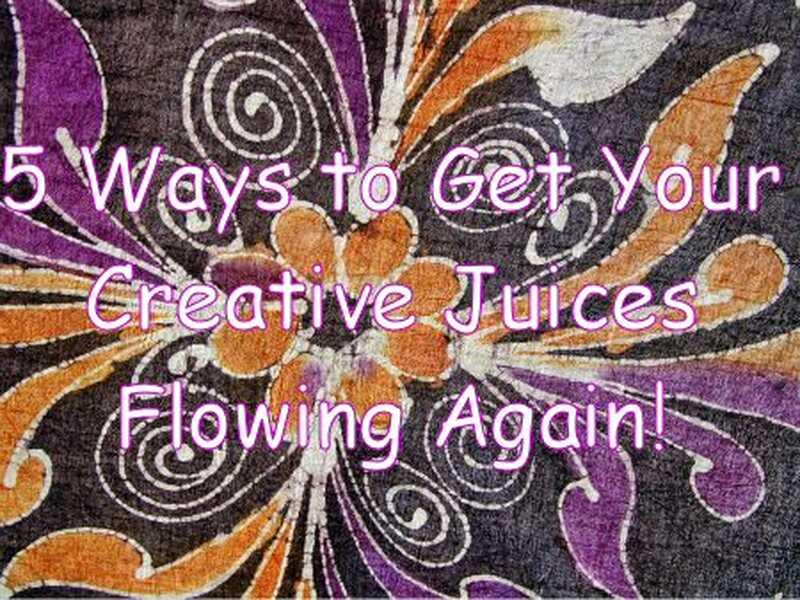 5 spôsobov, ako získať svoje kreatívne šťavy znova