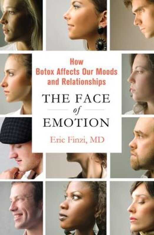 Lice emocija: dr. Eric finzi o tome kako botox utiče na osećanja, raspoloženja
