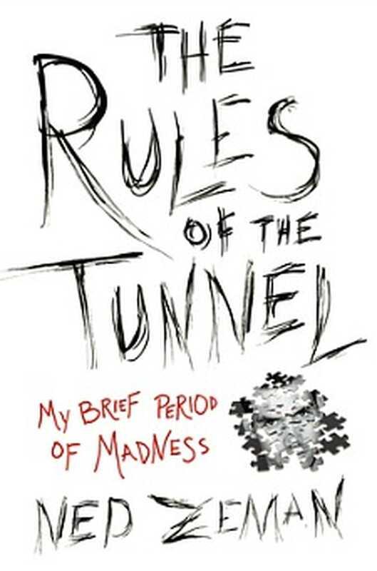 Wochenendlesung: die Regeln des Tunnels von Ned Zeman