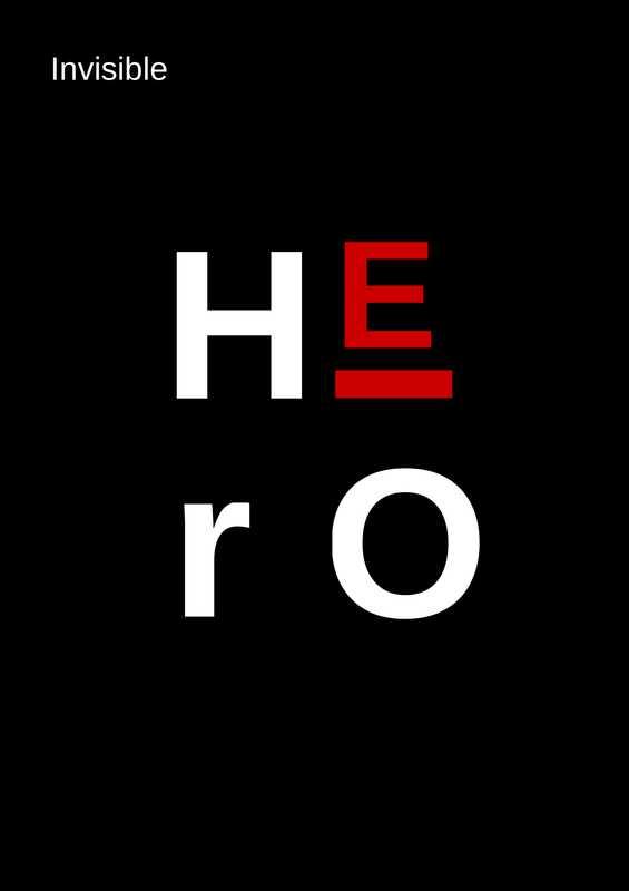 Bist du ein unsichtbarer Held?