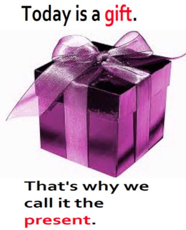 Avui és un regal per això es diu el present